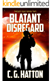 Blatant Disregard (Thieves' Guild: Book Two): Military Science Fiction - Alien Invasion - Galactic War Novels