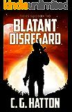 Blatant Disregard (Thieves' Guild: Book Two)