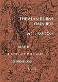 The Alan Burns Omnibus, Volume 1