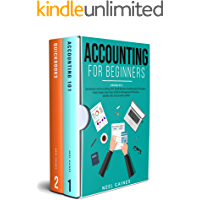 Accounting for Beginners: 2 books in 1: Quickbooks and Accounting 101: Small Business Bookkeeping Principles Made Simple…