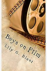 Boys on Film Kindle Edition