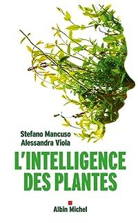 l'intelligence des plantes - broché