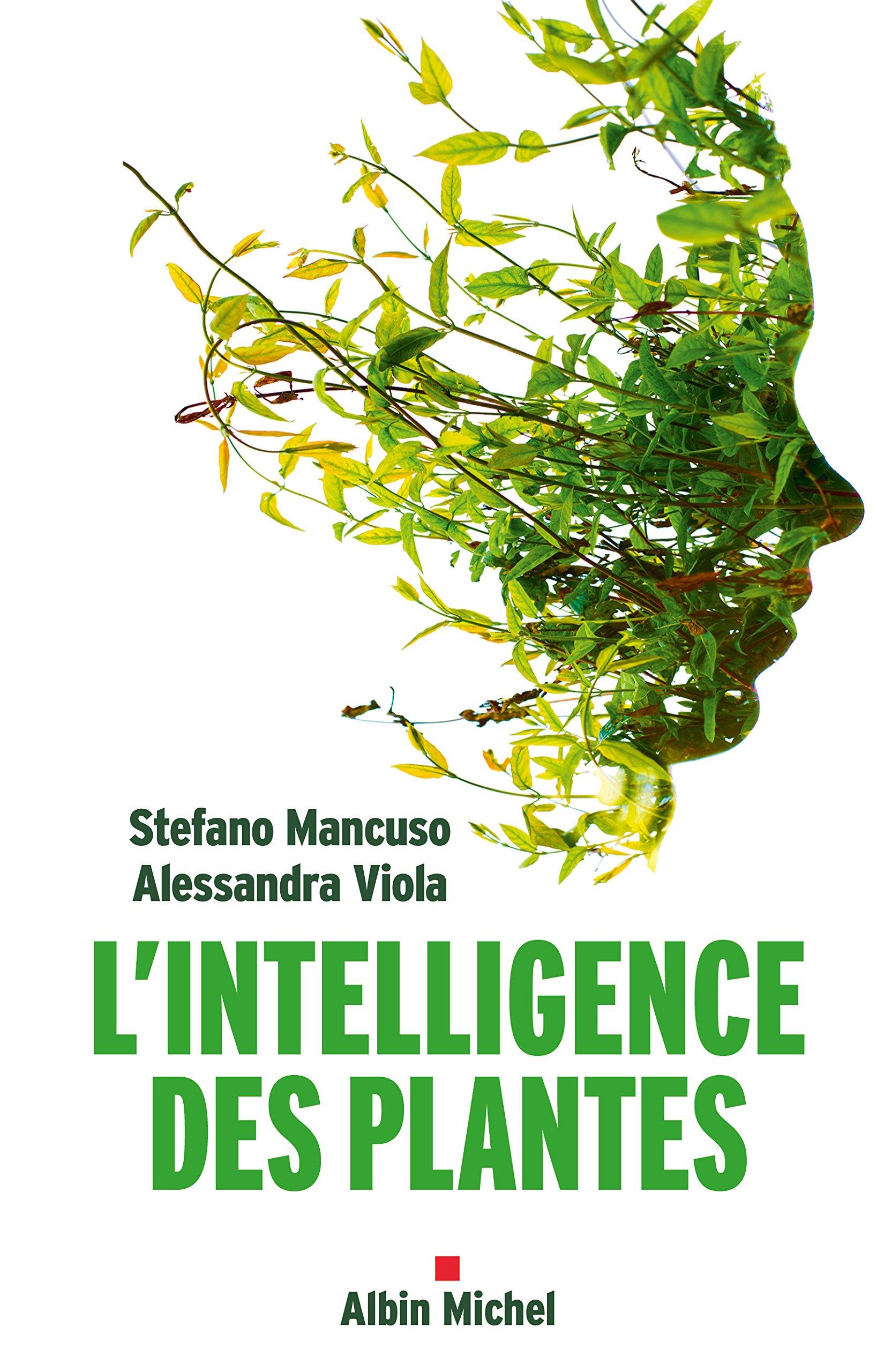 L'intelligence des plantes - Stefano Mancuso