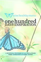 One Hundred Days of Inspiration: Devotional for Women of All Ages & Stages (Trim Healthy Mama) Paperback