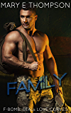 Family (F-BOMB: SEALs Love Curves Book 6)