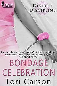 Bondage Celebration (Desired Discipline Book 2)