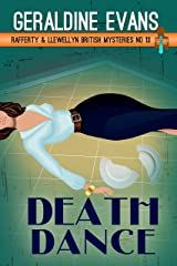 Death Dance: British Detectives (Rafferty & Llewellyn Book 13) Kindle Edition