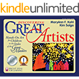 Discovering Great Artists: Hands-On Art for Children in the Styles of the Great Masters (Bright Ideas for Learning Book…