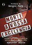 Morte a vossa excelência: Entenda a verdadeira história do juiz que desafiou e abalou a máfia