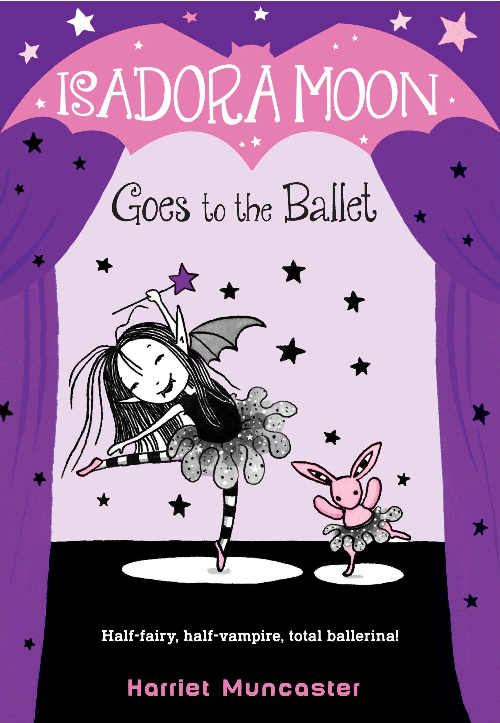 Isadora Moon Goes to the Ballet: Amazon.es: Harriet Muncaster: Libros en  idiomas extranjeros