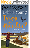 Trick or Murder? (Sophie Sayers Village Mysteries Book 2)