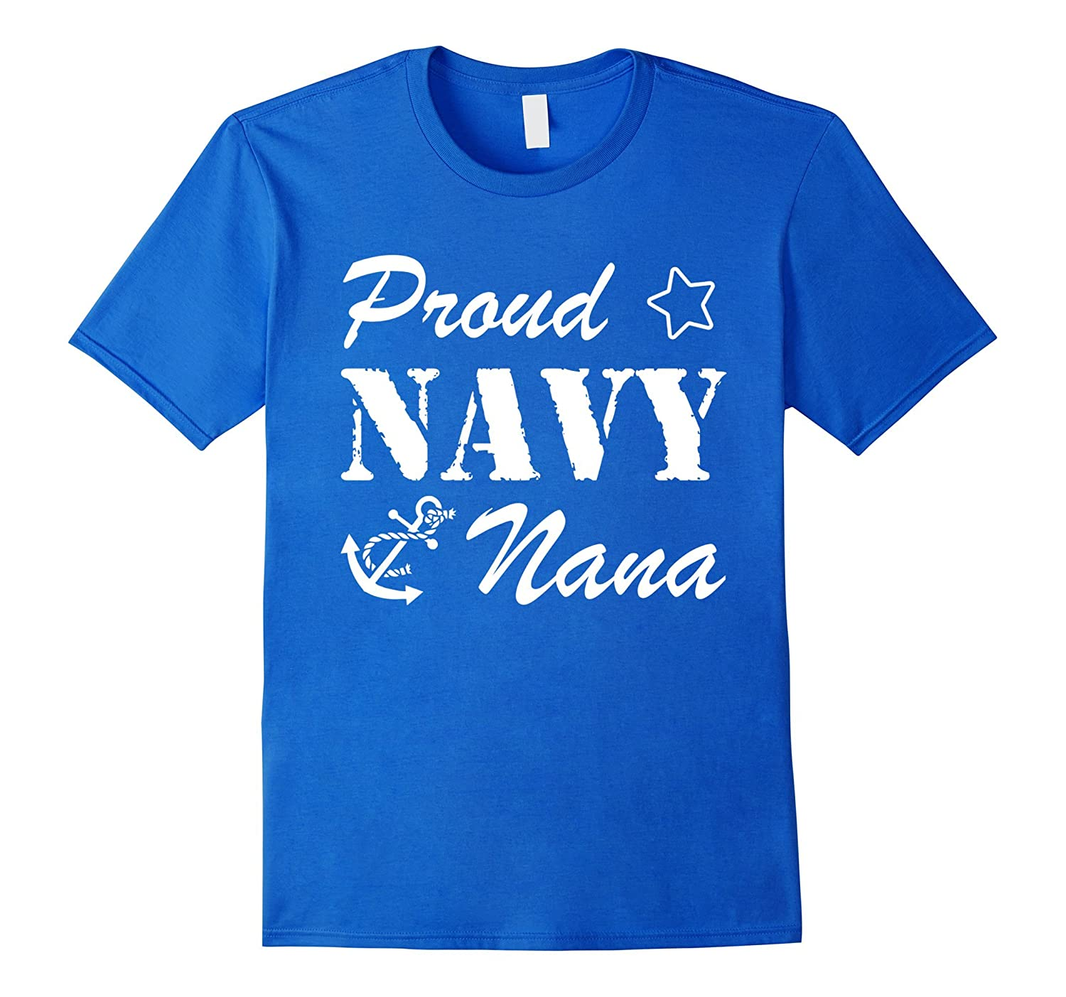 Best Gift for Army – Proud Navy Nana Anchor T-shirt