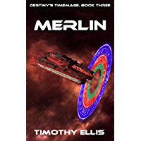 Merlin (Destiny's Timemage Book 3)
