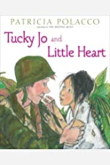 Tucky Jo and Little Heart Kindle Edition