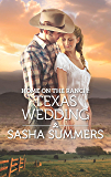 Home on the Ranch: Texas Wedding (The Boones of Texas)