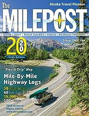 The MILEPOST 2020: Alaska Travel Planner