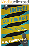 Secrets Can't be Kept: A Bobby Owen Mystery