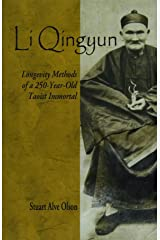 Li Qingyun: Longevity Methods of a 250-Year-Old Taoist Immortal Paperback