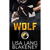 Wolf: A Football Romance (The Nighthawk Series Book 2)