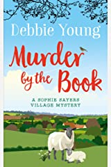 Murder by the Book (Sophie Sayers Village Mysteries 4) Kindle Edition