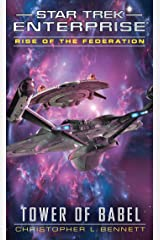 Rise of the Federation: Tower of Babel (Star Trek: Enterprise Book 16) Kindle Edition