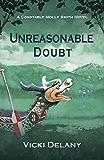 Unreasonable Doubt: A Constable Molly Smith Novel (Constable Molly Smith Novels Book 8)