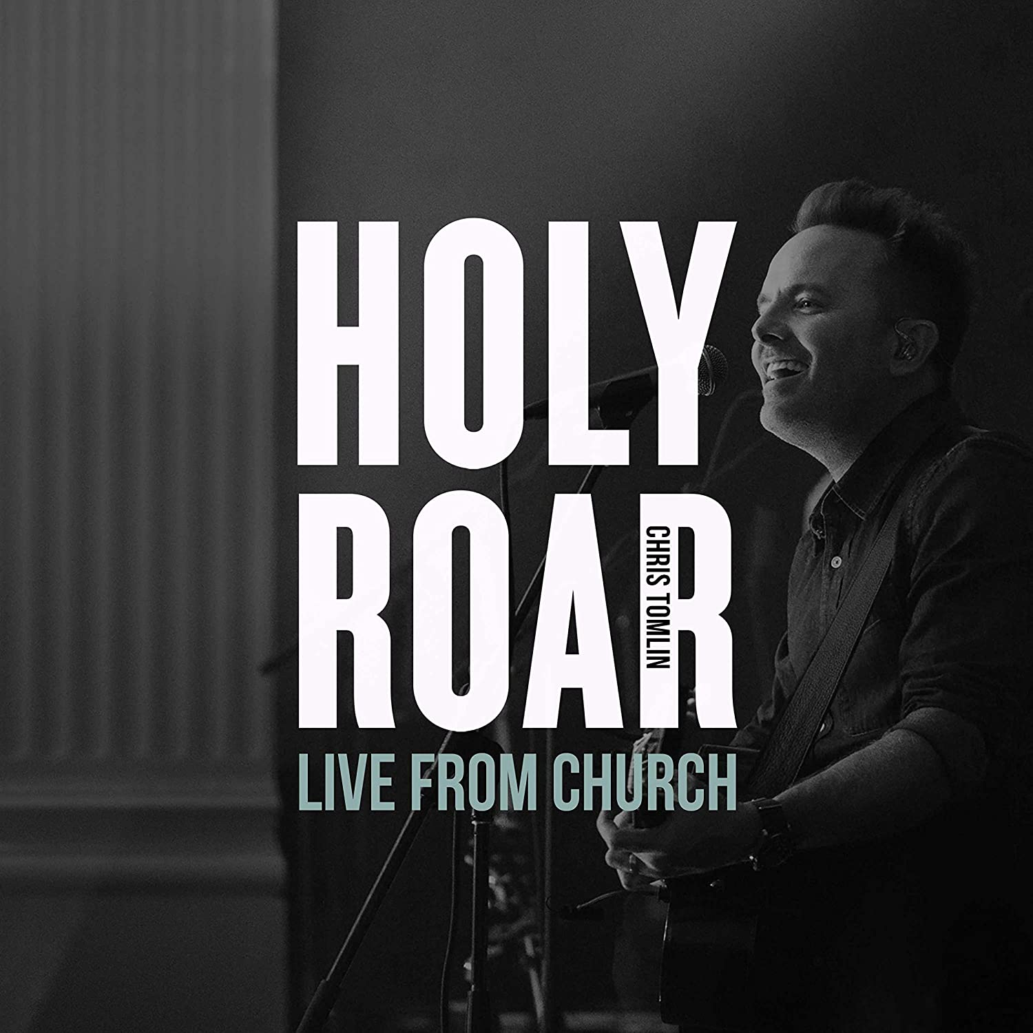 Holy Roar Live: Live From Church [Live In Nashville, TN]