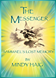The Messenger (The Last Son of Glory Book 2)
