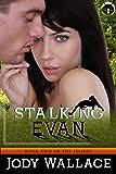 Stalking Evan (Felidae Series Book 2)