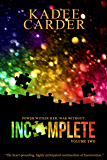 Incomplete (Insurrection Book 2)