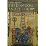 The Kingdom and the Glory: For a Theological Genealogy of Economy and Government (Meridian: Crossing Aesthetics)
