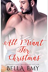 All I Want for Christmas (The All I Want Series Book 1) Kindle Edition