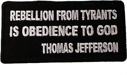 Rebelión de tiranos es obediencia a Dios Thomas Jefferson Quote ...