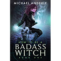 How to be a Badass Witch (English Edition)
