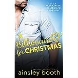 A Billionaire for Christmas (Billionaire Secrets Book 3)