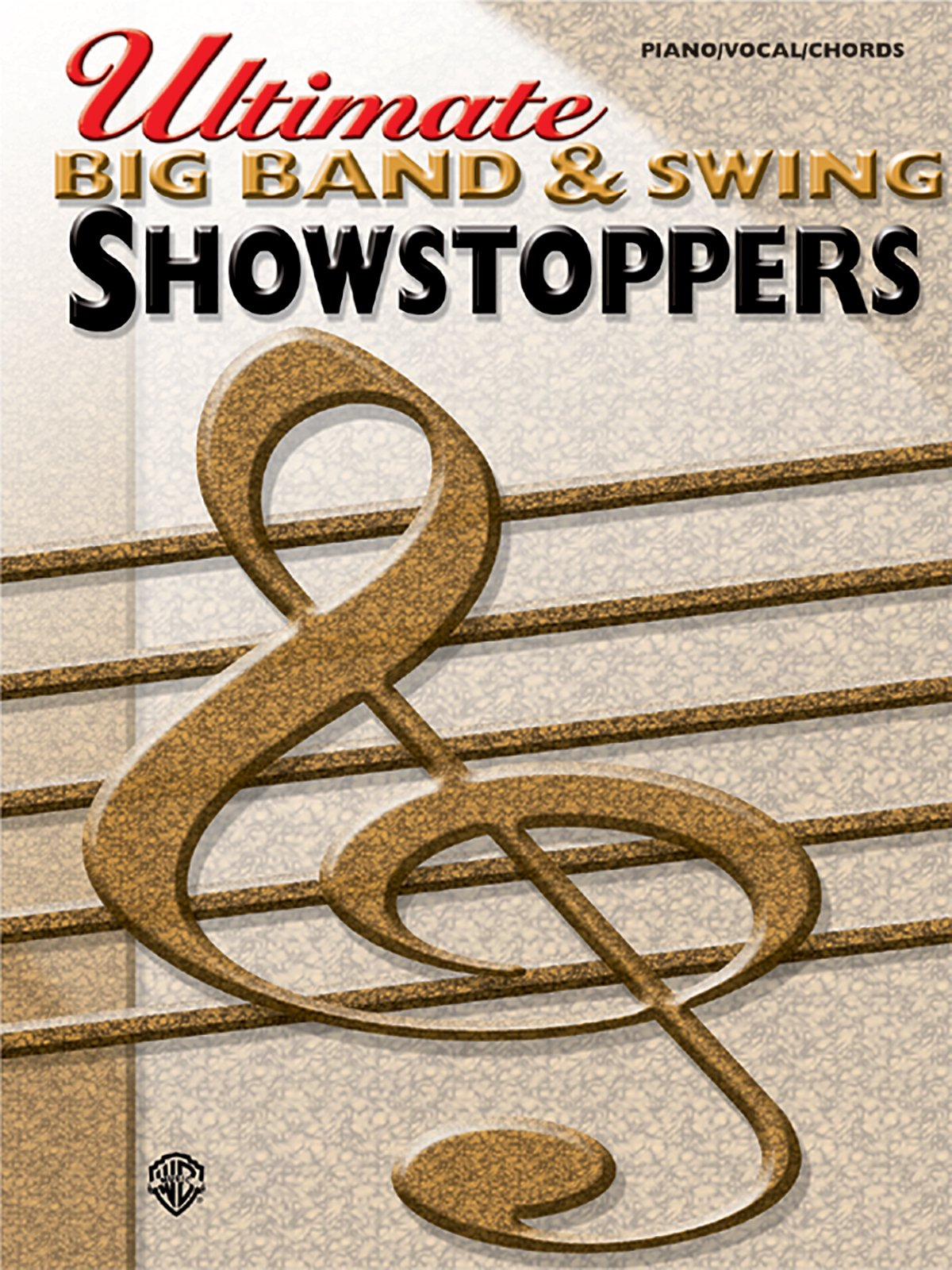 Ultimate Showstoppers Big Band & Swing: Piano/Vocal/Chords