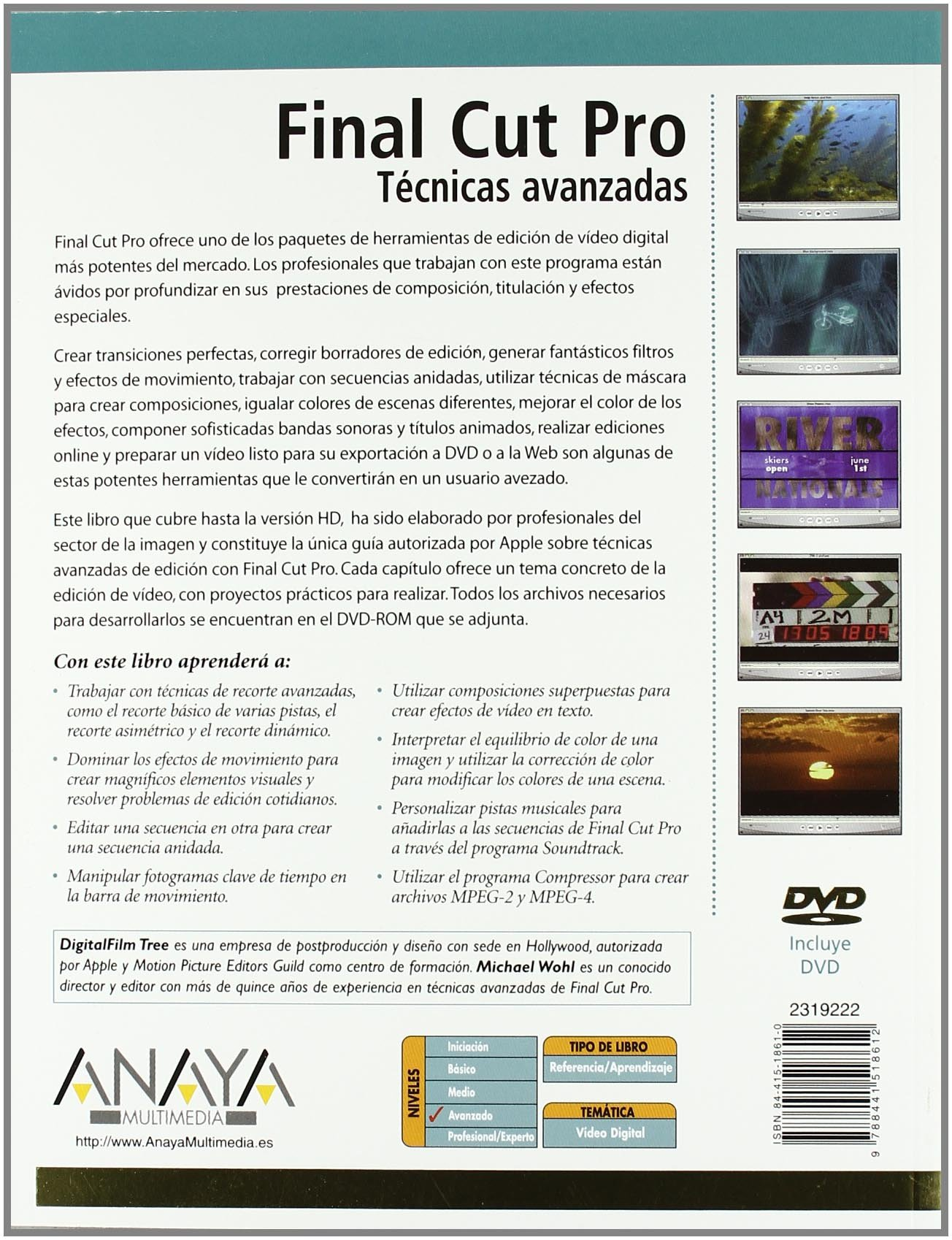Final Cut Pro / Apple Pro Training Series: Tecnicas Avanzadas / Advanced Editing and Finishing Techniques in Final Cut Pro HD (Diseno Y Creatividad / Design ...