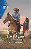 The Texan Tries Again (Men of the West Book 2756)