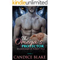The Omega's Protector (Billionaires of Forest Hill Book 2) book cover