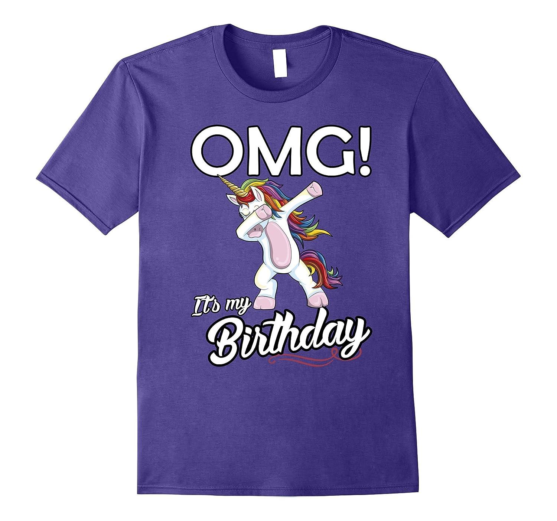 OMG It's My Birthday Unicorn Dabbing Dab Dance T-Shirt-FL