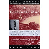 A Fortunate Man: The Story of a Country Doctor (Vintage International)