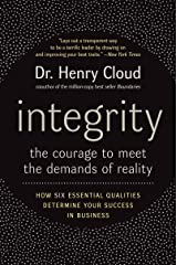 Integrity: The Courage to Meet the Demands of Reality Kindle Edition