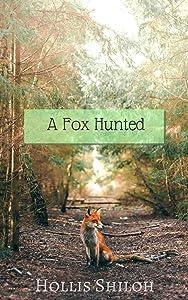 A Fox Hunted