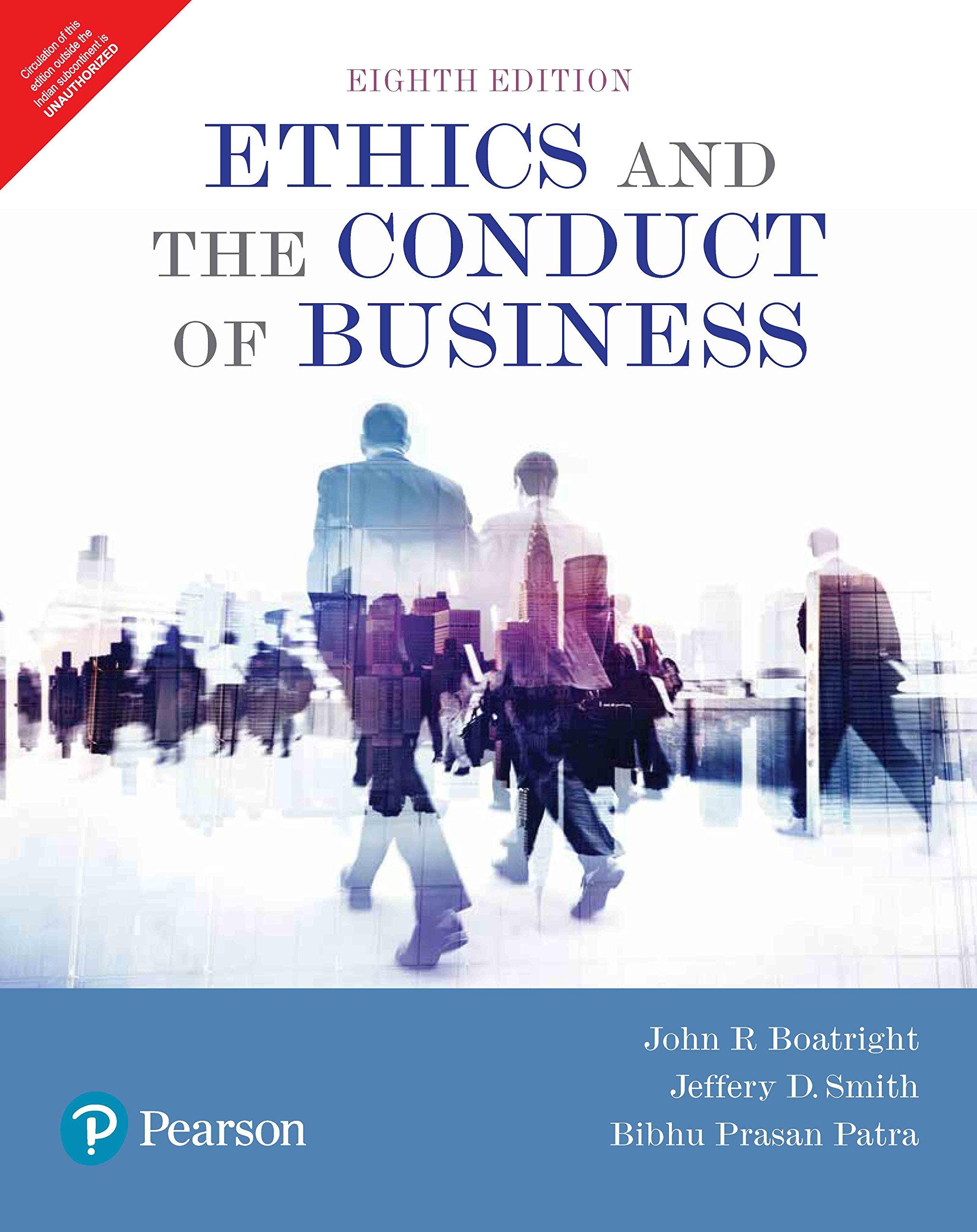 Ethics and the Conduct of Business, Books a la Carte (8th ed) pdf epub