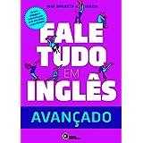 Fale tudo em inglês - Avançado