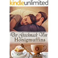 Der Geschmack von Honigmuffins (Café Cinnamon 2) (German Edition)