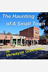 A Haunting of A Small Town Kindle Edition