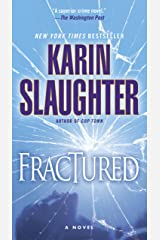 Fractured: A Novel (Will Trent Book 2) Kindle Edition