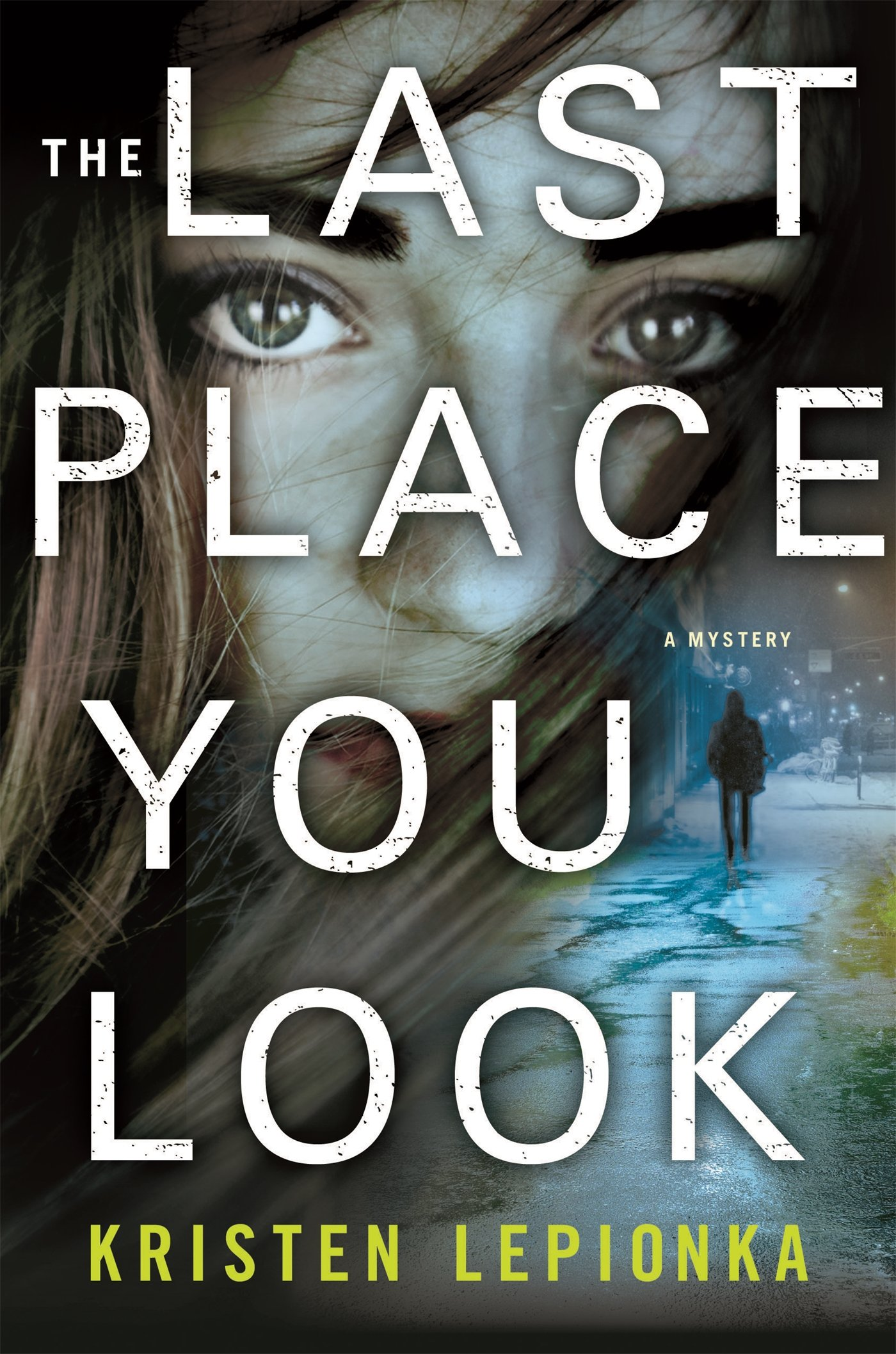 Image result for The last place you look / by Lepionka, Kristen