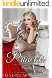 Winning Back the Princess (Lindzee's Royal Secrets Book 3)
